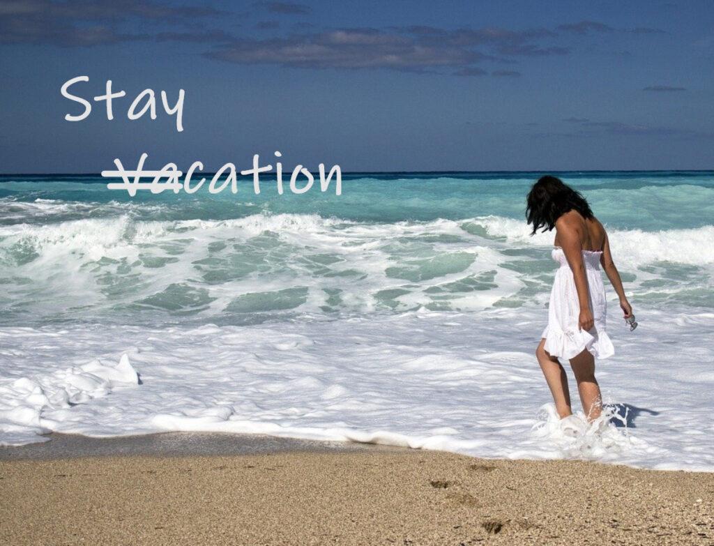 Staycation